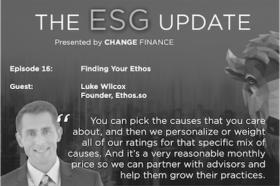Ethos on Change Finance's ESG Update podcast